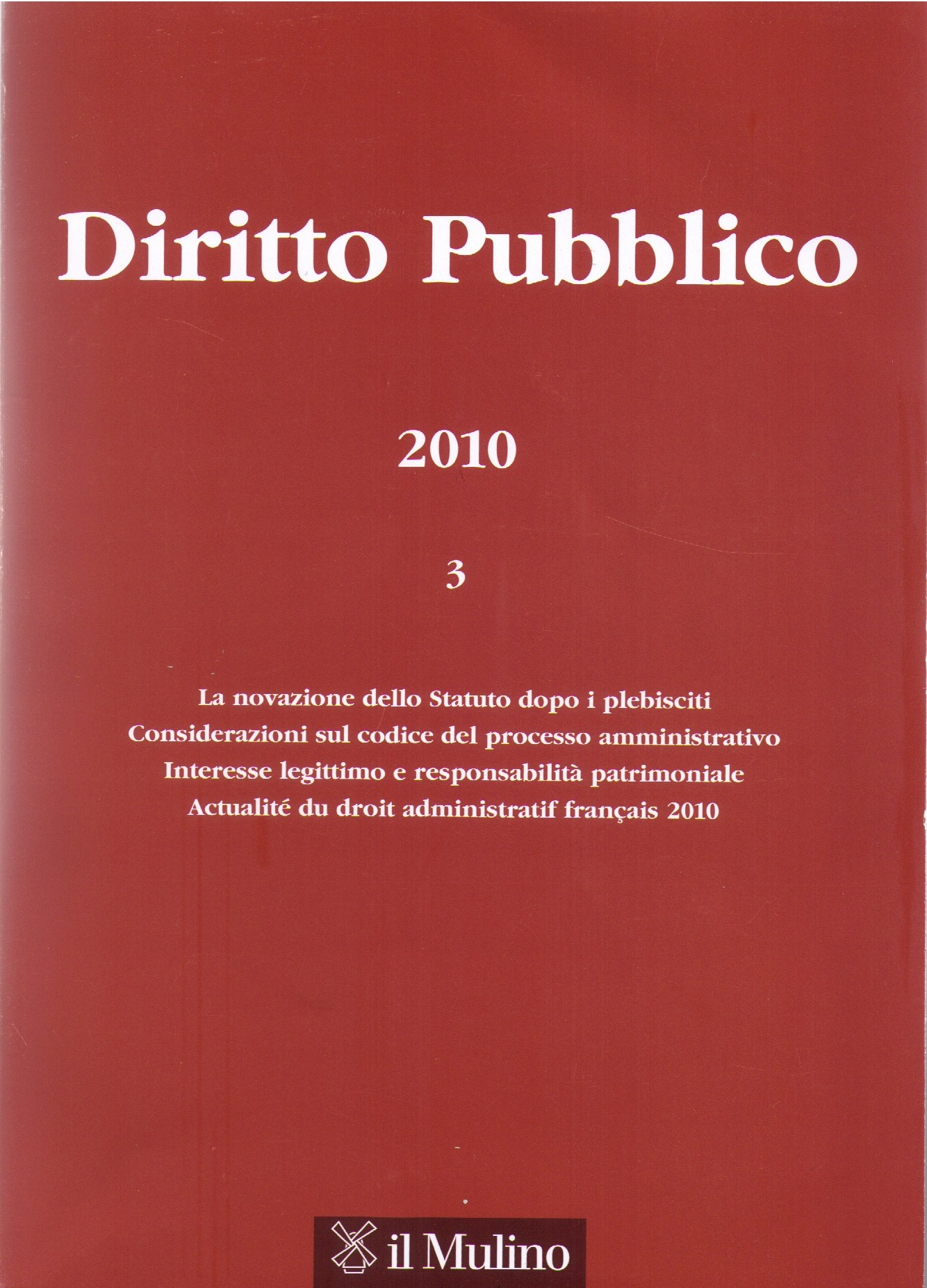 Actualité du droit administratif français 2010