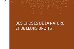 Des choses de la nature et de leurs droits